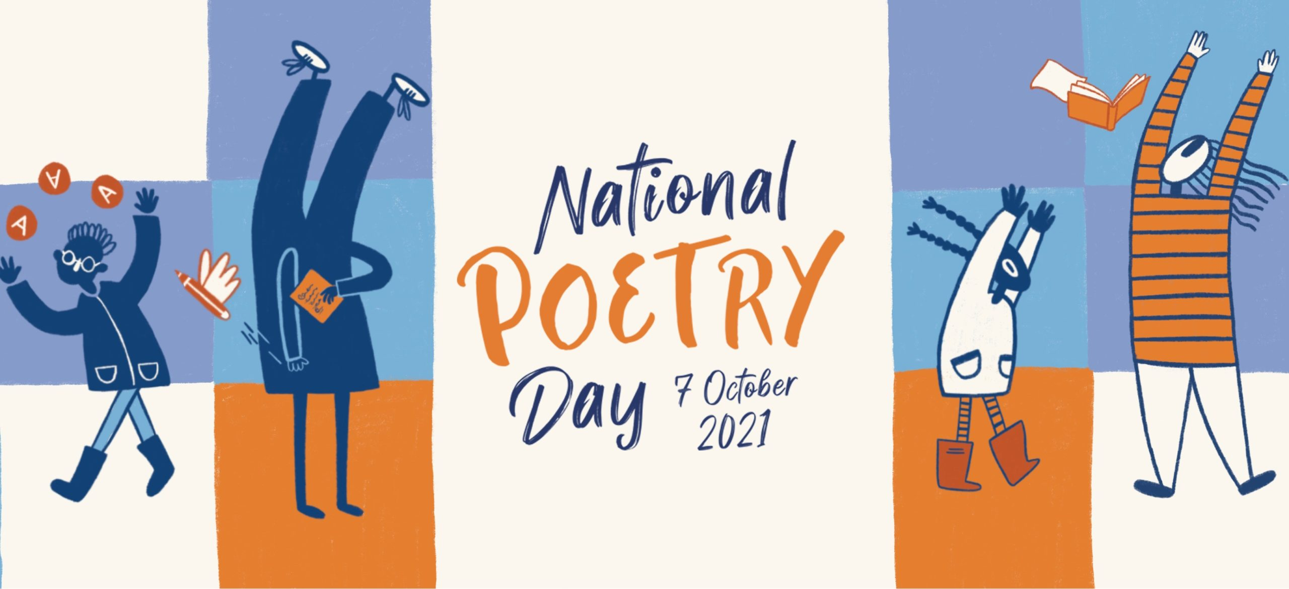 National Poetry Day 2021 banner: blue, cream and orange squares with drawn characters standing upside down, juggling and waving at us. 7 October 2021